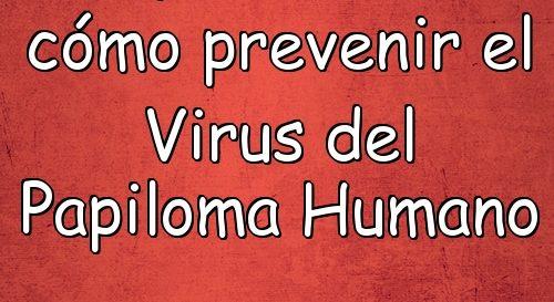 virus del papiloma humano caracteristicas y sintomas
