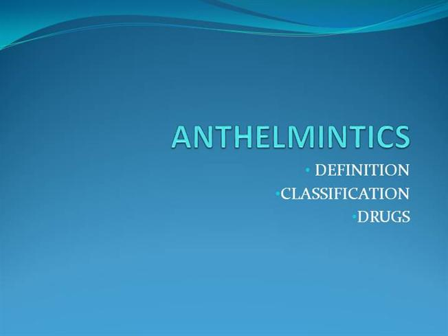 anthelmintic drugs slideshare is hpv virus cancer