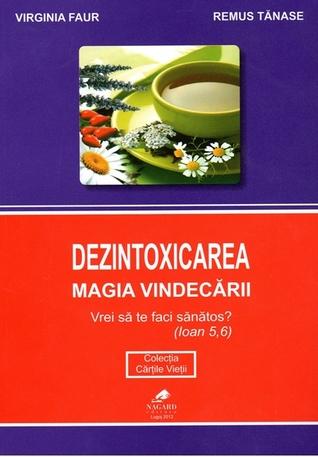 dezintoxicarea magia vindecarii carte